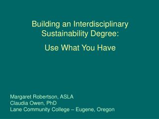 Building an Interdisciplinary  Sustainability Degree: Use What You Have
