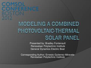 Modeling a combined Photovoltaic-thermal solar panel