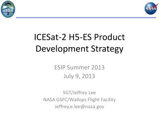 ICESat-2 H5-ES Product Development Strategy