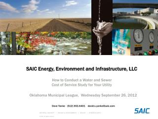 SAIC Energy , Environment and  Infrastructure, LLC