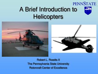 A Brief Introduction to Helicopters