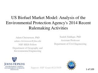 US  Biofuel Market Model : Analysis of  the Environmental Protection Agency's  2014 Recent Rulemaking Activities