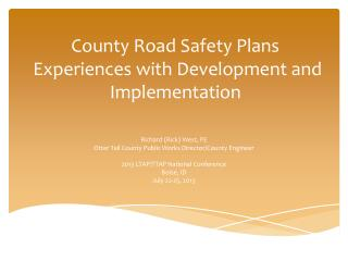 County Road Safety Plans  Experiences with Development and Implementation