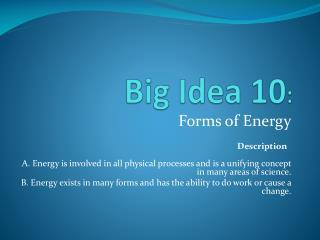 Big Idea 10 :