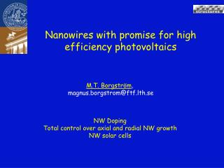 Nanowires with promise for high efficiency  photovoltaics