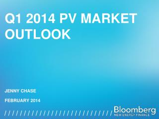 Q1 2014  PV Market Outlook