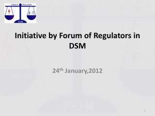 Initiative by Forum of Regulators in DSM