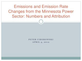 Emissions and Emission Rate Changes from the Minnesota Power Sector: Numbers and Attribution
