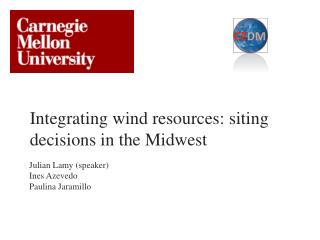 Integrating wind resources: siting decisions in the Midwest