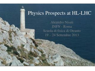 Physics Prospects at HL-LHC