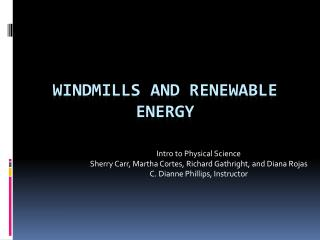 Windmills and renewable energy