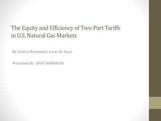 The Equity and Efficiency of Two-Part Tariffs in U.S. Natural Gas Markets