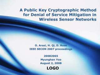 A Public Key Cryptographic Method for Denial of Service Mitigation in Wireless Sensor Networks