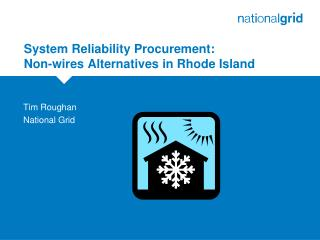 System Reliability Procurement:  Non-wires Alternatives in Rhode Island