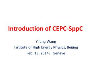 Introduction of CEPC- SppC