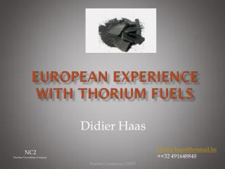 European experience with  Thorium fuels