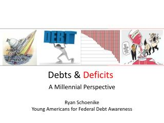 Debts &  Deficits