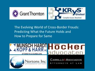 The Evolving World of Cross-Border Frauds: Predicting What the Future Holds and  How to Prepare for Same