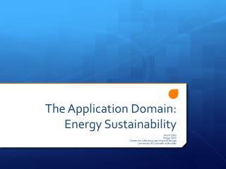 The Application Domain: Energy Sustainability