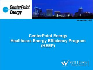 CenterPoint  Energy Healthcare Energy Efficiency Program (HEEP)