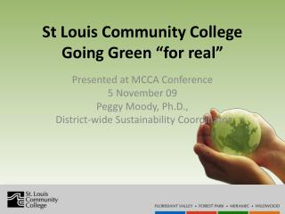 "St Louis Community College  Going Green ""for real"""