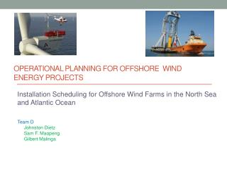 Operational planning for offshore  Wind Energy projects