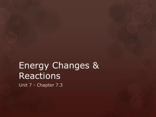 Energy Changes & Reactions