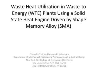 Waste  Heat Utilization in Waste-to Energy (WTE) Plants Using a Solid State Heat Engine Driven by Shape Memory Alloy (S