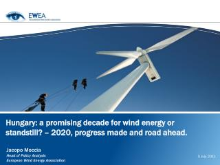 Hungary: a promising decade for wind energy or standstill ? – 2020, progress made and  road ahead.