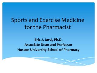 Sports and Exercise Medicine for the Pharmacist