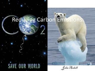 Reducing Carbon Emissions