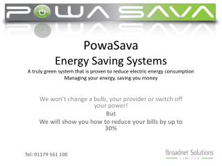 We won't change a bulb, your provider or switch off your power! But We will show you how to reduce your bills by up to