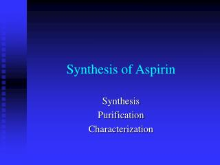 synthesis of aspirin