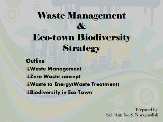 Waste Management  & Eco-town Biodiversity Strategy