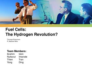 Fuel Cells:  The Hydrogen Revolution?