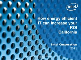 How energy efficient IT can increase your ROI  California