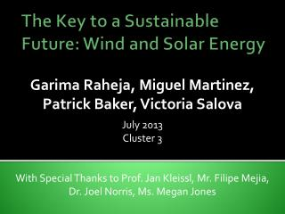 The Key to a Sustainable Future: Wind and Solar Energy