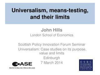 Universalism, means-testing, and their limits