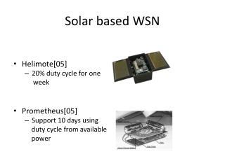 Solar based WSN
