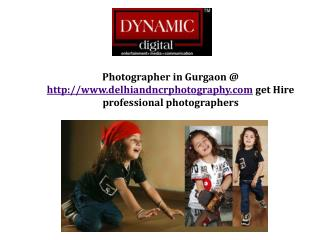 Photographer in Gurgaon @ http://www.delhiandncrphotography.