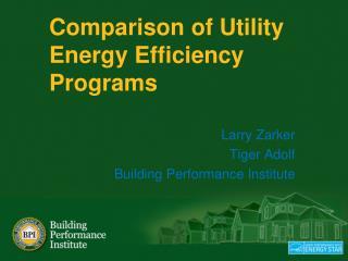 Comparison of Utility Energy Efficiency Programs