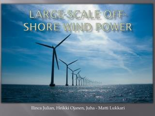 Large-scale off-shore wind power
