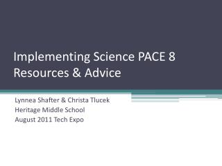 Implementing Science PACE 8 Resources & Advice