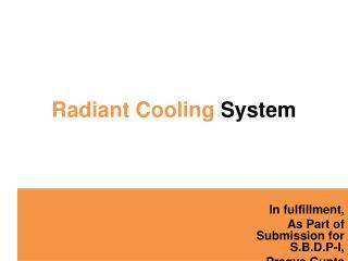Radiant Cooling  System