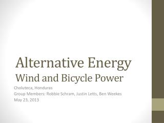 Alternative Energy Wind and Bicycle Power