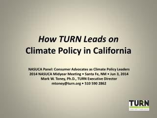 How TURN Leads on Climate Policy in California