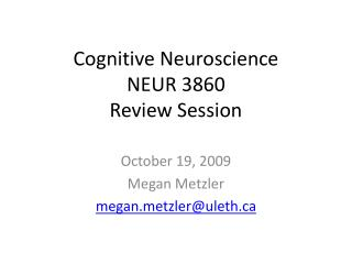 Cognitive Neuroscience NEUR 3860 Review Session