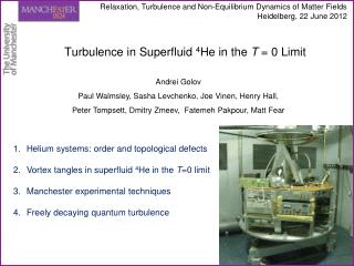 Turbulence in  Superfluid 4 He in the  T  = 0 Limit