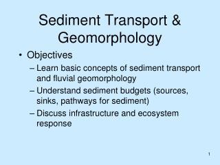Sediment Transport & Geomorphology