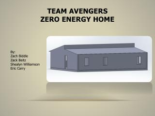 Team Avengers Zero  Energy Home